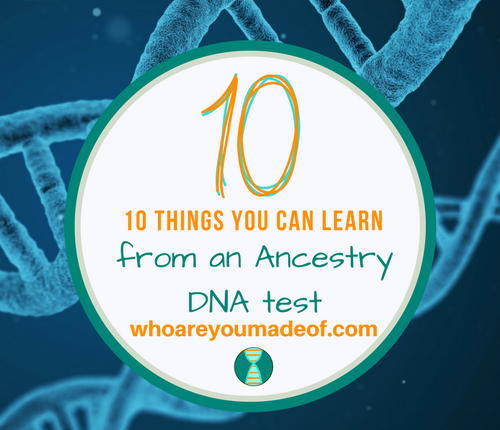 What Does Ancestry DNA Tell You_