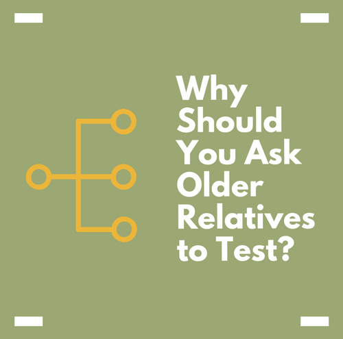 Why Should You Ask Older Relatives to Do an Autosomal DNA Test?