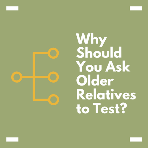 Why Should I Ask Other Relatives to do a DNA Test?