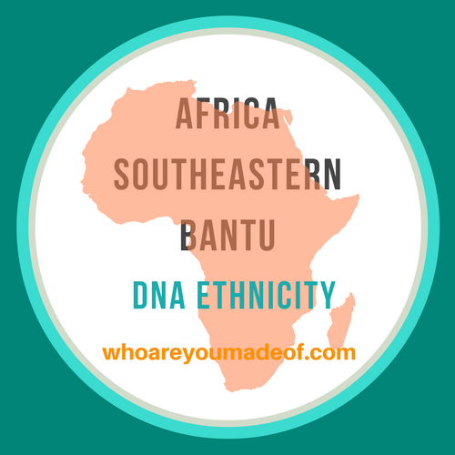 Africa Southeastern Bantu Map Africa Southeastern Bantu DNA Ethnicity   Who are You Made Of?