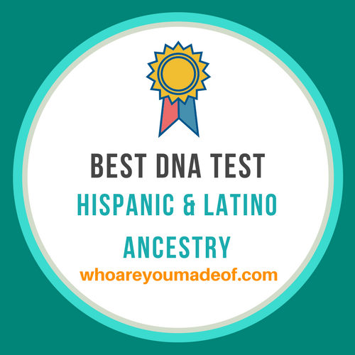 best dna test for hispanic and latino ancestry