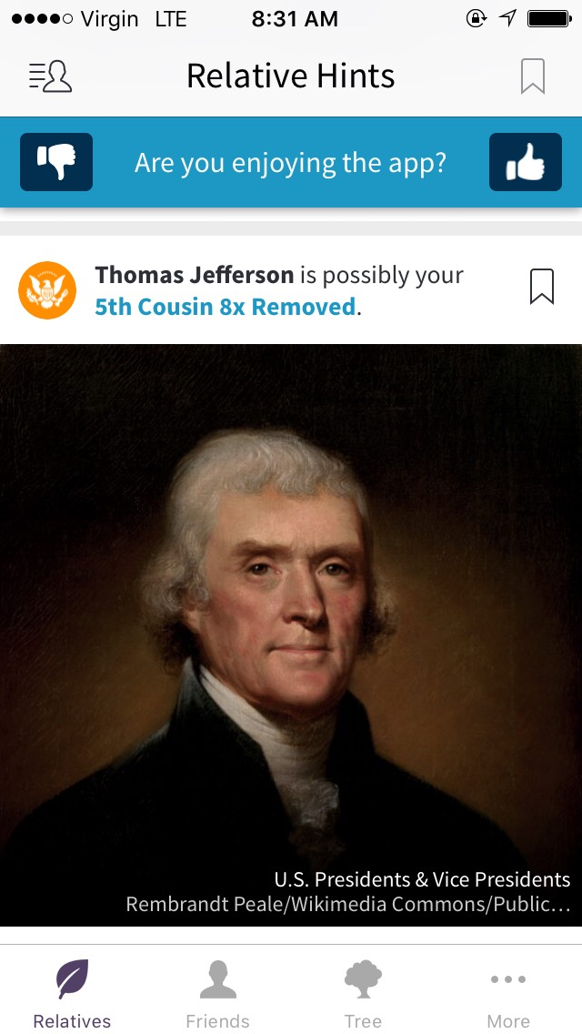 The We're Related app says I'm related to Thomas Jefferson, is this accurate?