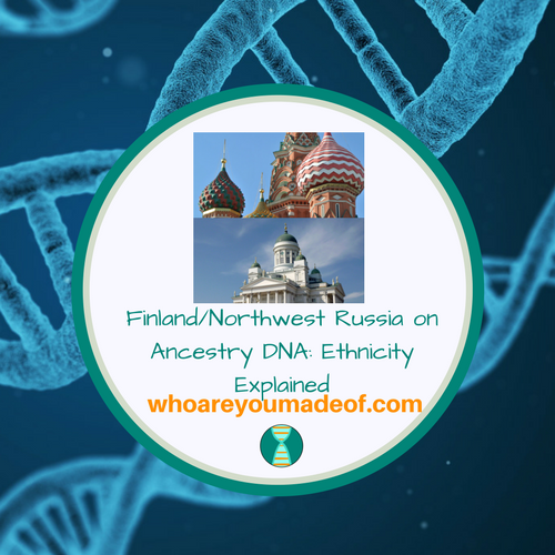 Finland_Northwest Russia on Ancestry DNA_ Ethnicity Explained