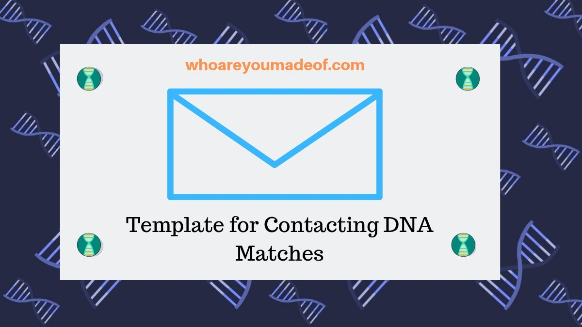 Template for Contacting DNA Matches