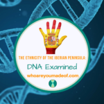 The Ethnicity of the Iberian Peninsula_ DNA Examined