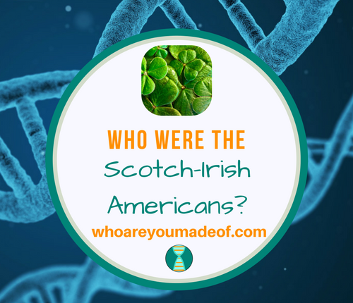 Who Were the Scotch-Irish Americans_