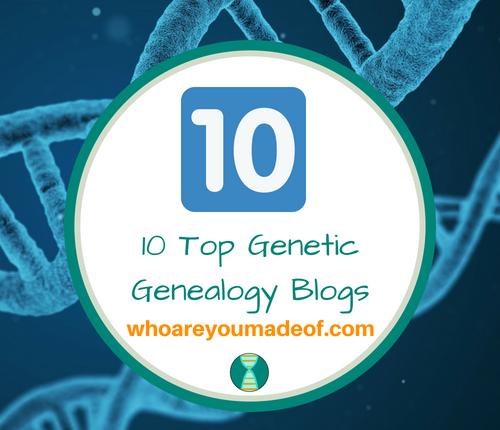 10 Top Genetic Genealogy Blogs(1)