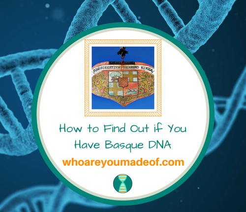 How to Find Out if You Have Basque DNA