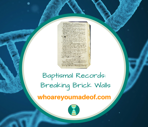 Baptismal Records_ Breaking Brick Walls