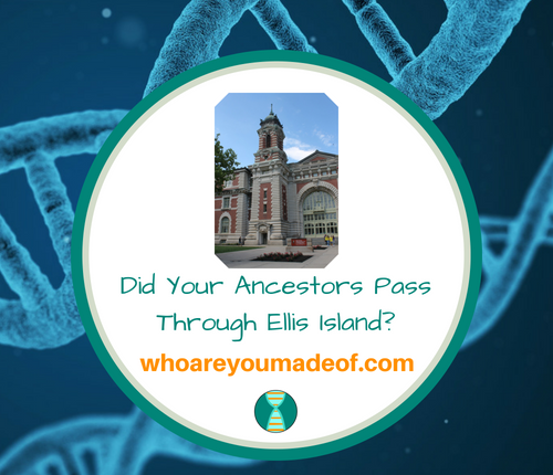 Did Your Ancestors Pass Through Ellis Island_