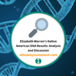 Elizabeth Warren's Native American DNA Results_ Analysis and Discussion