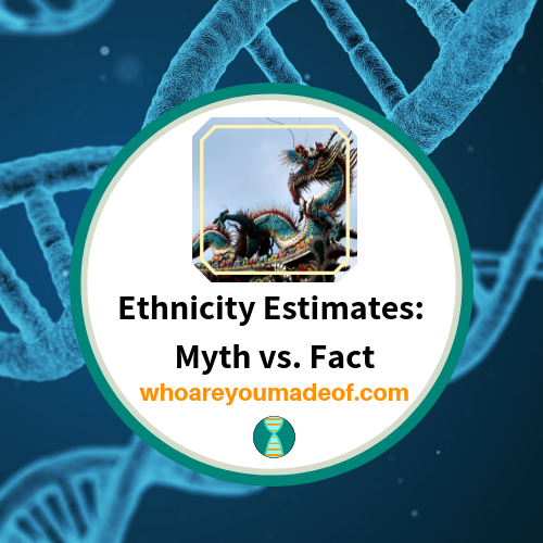 Ethnicity Estimates:  Myth vs. Fact