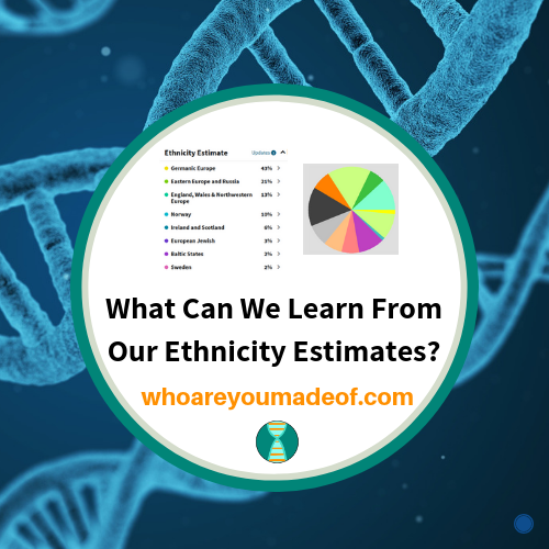 What Can We Learn From Our Ethnicity Estimates?