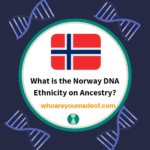 What is the Norway DNA Ethnicity on Ancestry_