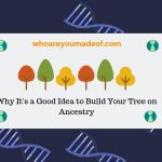 Why It's a Good Idea to Build Your Tree on Ancestry(1)