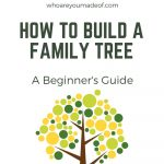 How to Build a Family Tree
