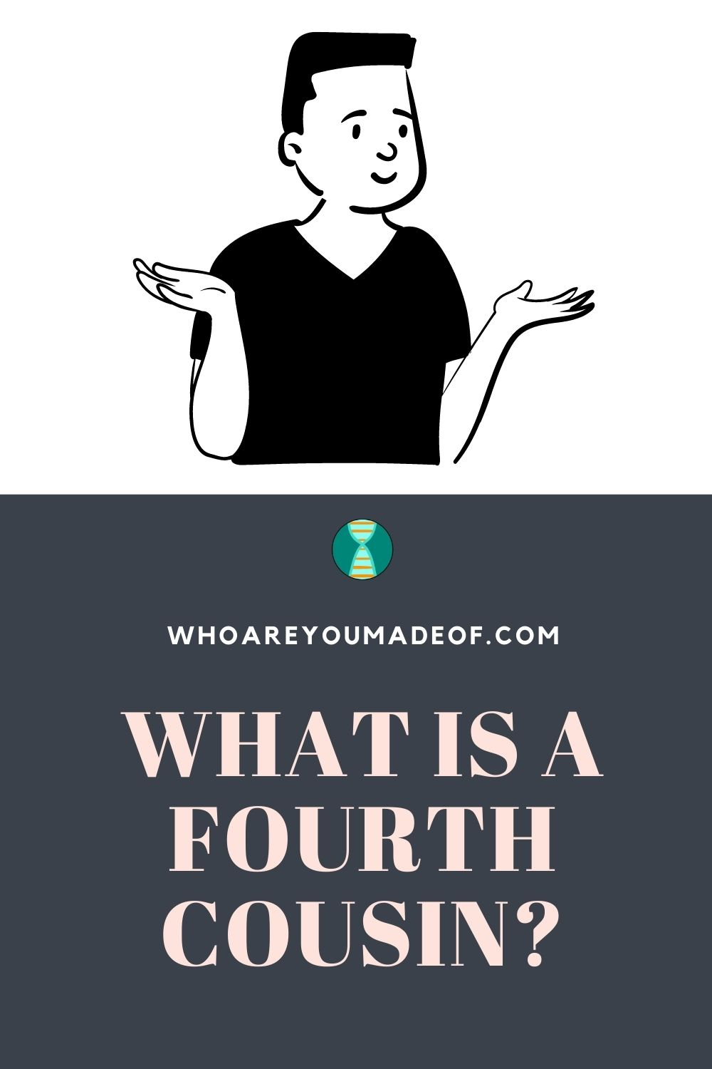 What is a Fourth Cousin Pinterest Image