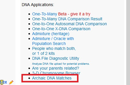 The Archaic DNA Match application on Gedmatch is located at the end of the list, as shown in this image on how to find archaic DNA matches