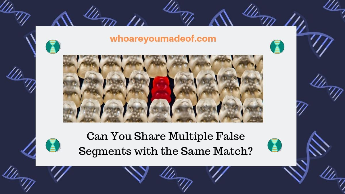 Can You Share Multiple False Segments with the Same Match?
