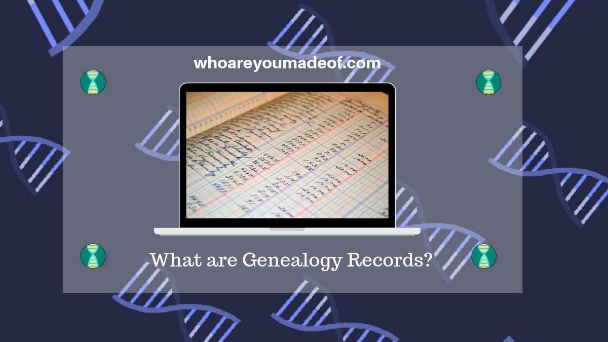 What are Genealogy Records?