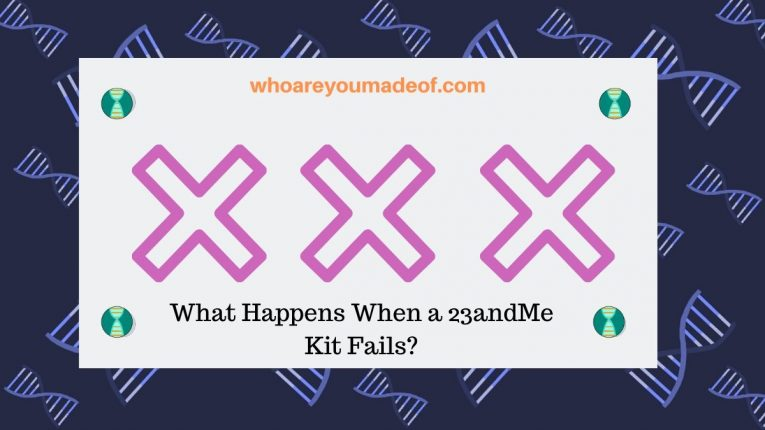 What Happens When a 23andMe Kit Fails_