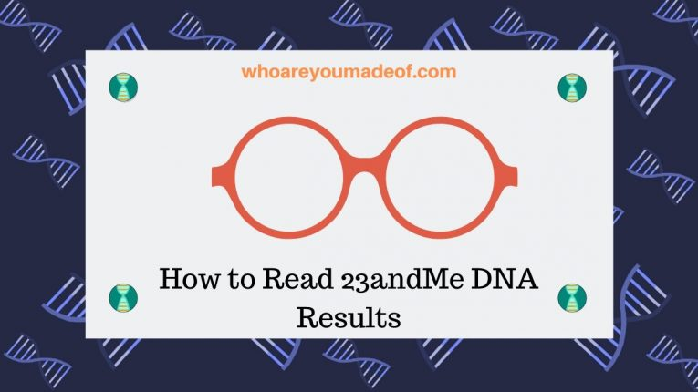 How to Read 23andMe DNA Results