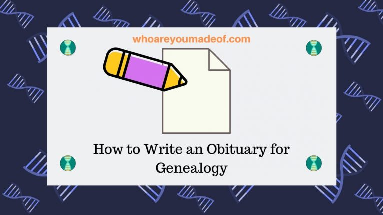 How to Write an Obituary for Genealogy
