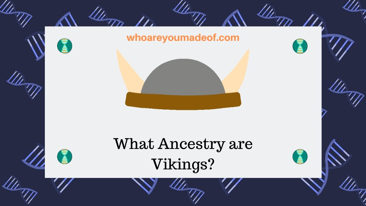 What Ancestry are Vikings_