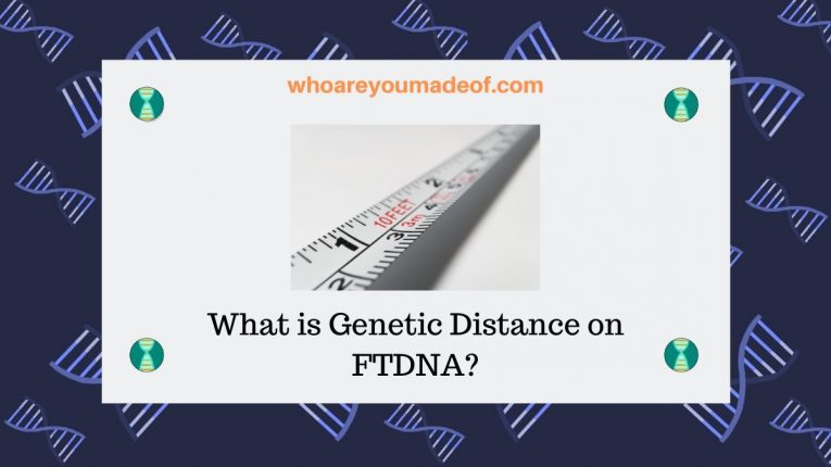What is Genetic Distance on FTDNA_