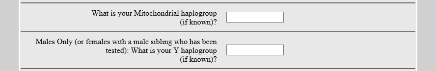 Enter your haplogroups if you know them, but leave them blank if you don't