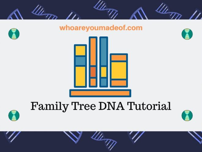 Family Tree DNA Tutorial