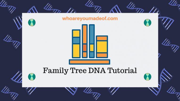 Family Tree DNA Tutorial