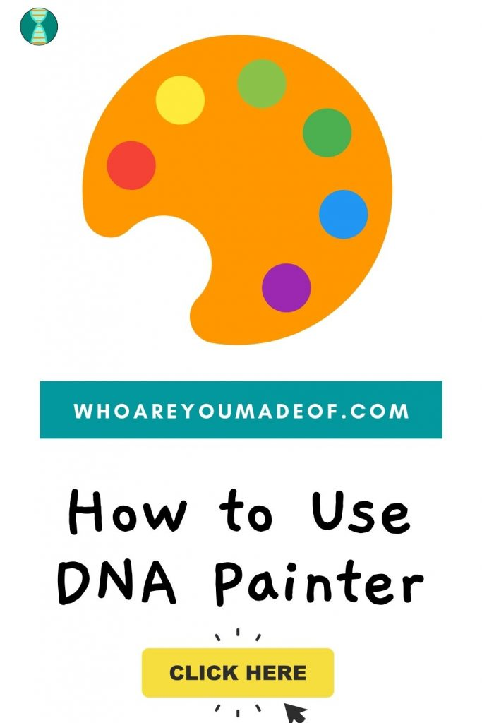 How to Use DNA Painter Pinterest image with paint palate