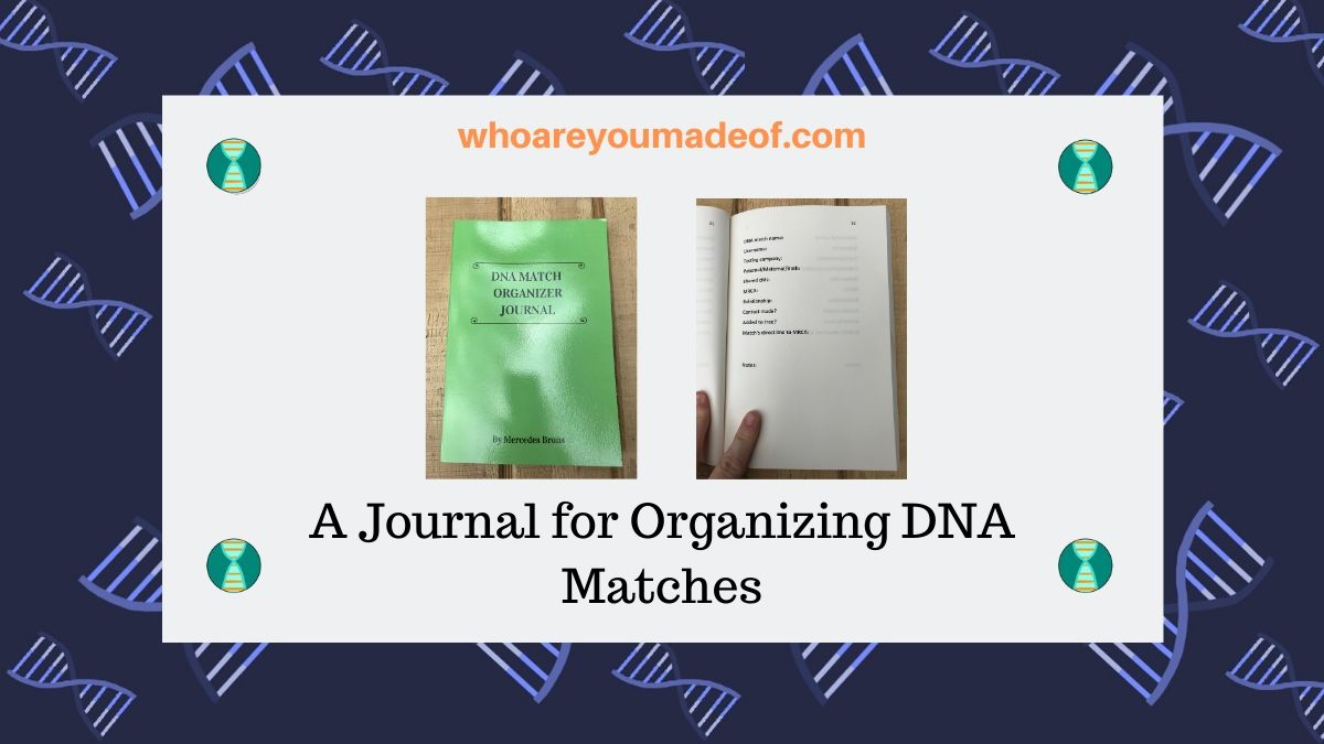 A Journal for Organizing DNA Matches