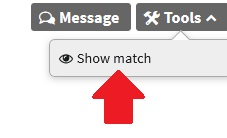 "The red arrow points to ""Show Match"" which is where you should click to take matches off of your Hidden Matches list"