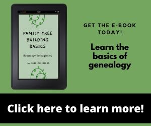 Ad:  Get the Family Tree Building Basics E-book.  It teaches you the basics of genealogy.  Click the ad to learn more.