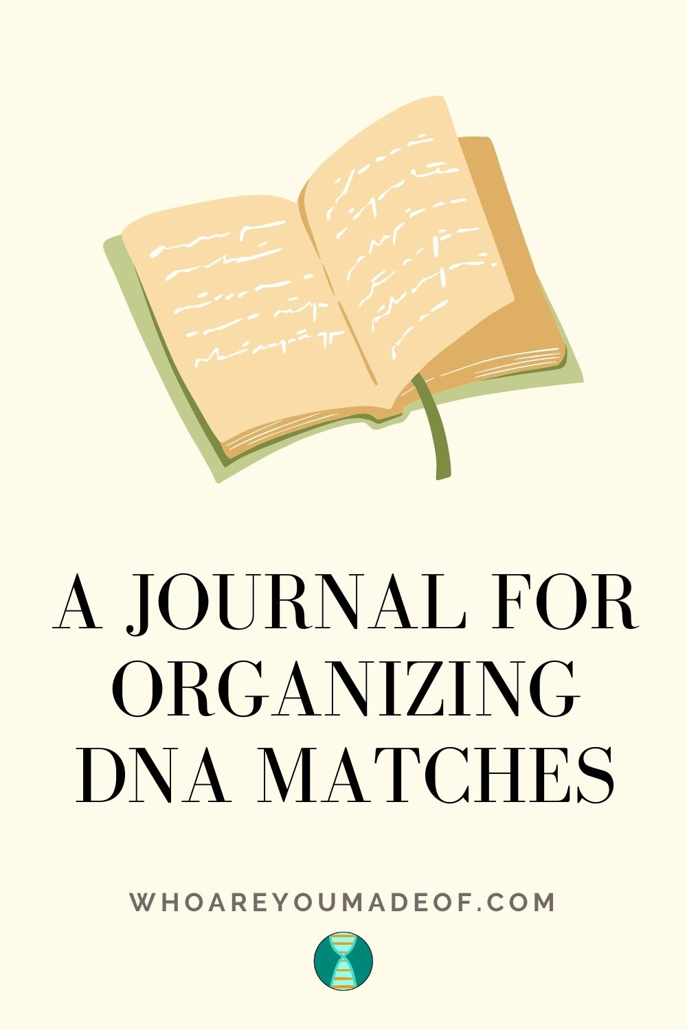 Image with a journal depicting the subject of the post, which is a journal for organizing DNA matches - optimized for size and pinterest