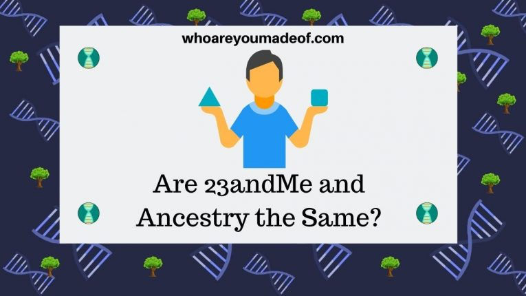 Are 23andMe and Ancestry the Same