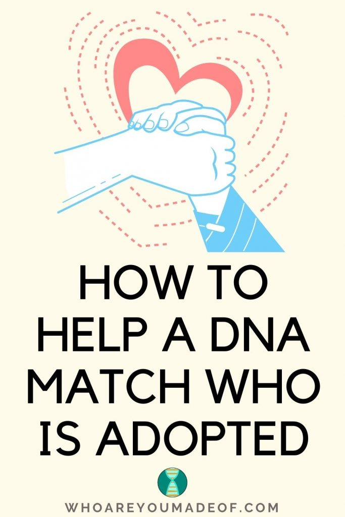 How to Help a DNA Match Who Is Adopted Pinterest Image with Hands holding in a helping manner with a heart behind them
