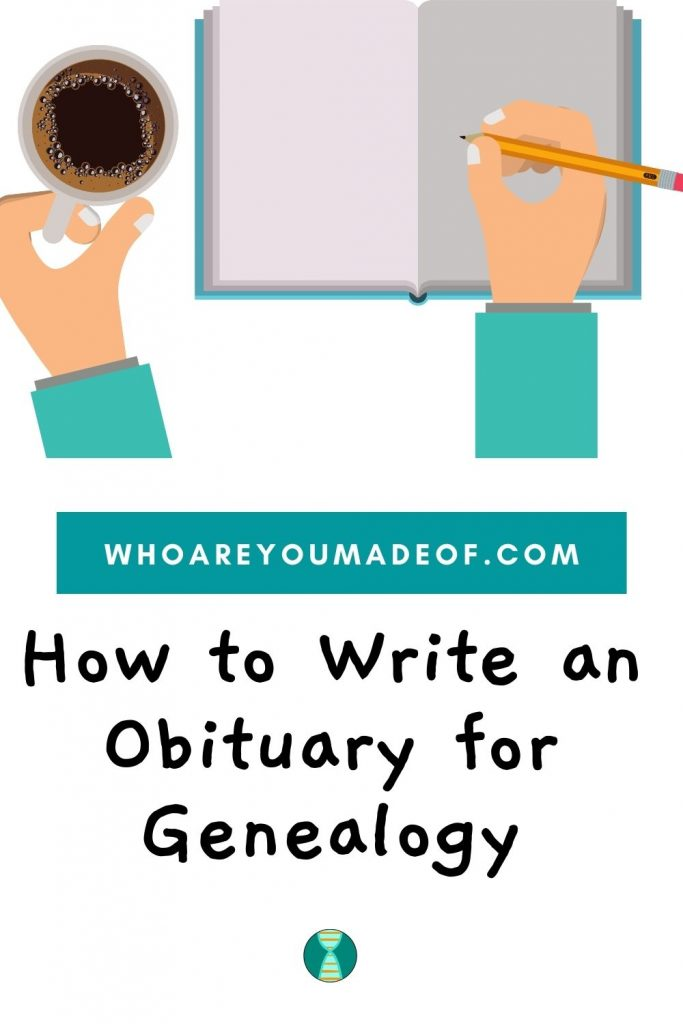 How to Write an Obituary for Genealogy Pinterest Image with person's arms, a cup of coffee, and a journal