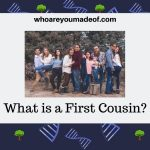 What is a First Cousin