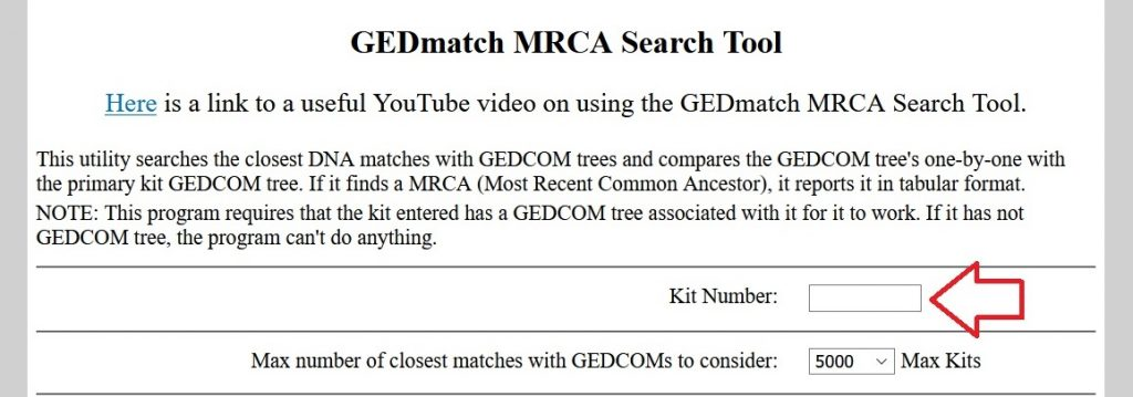This image is a screenshot of the MRCA Search Tool on Gedmatch - the field where you should enter your kit number is the first field.  It's shown with a red arrow in the image