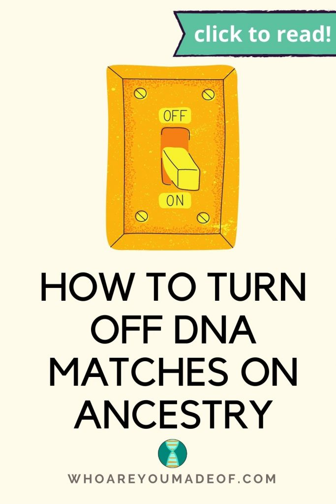 How to Turn Off DNA Matches on Ancestry pinterest image with light switch