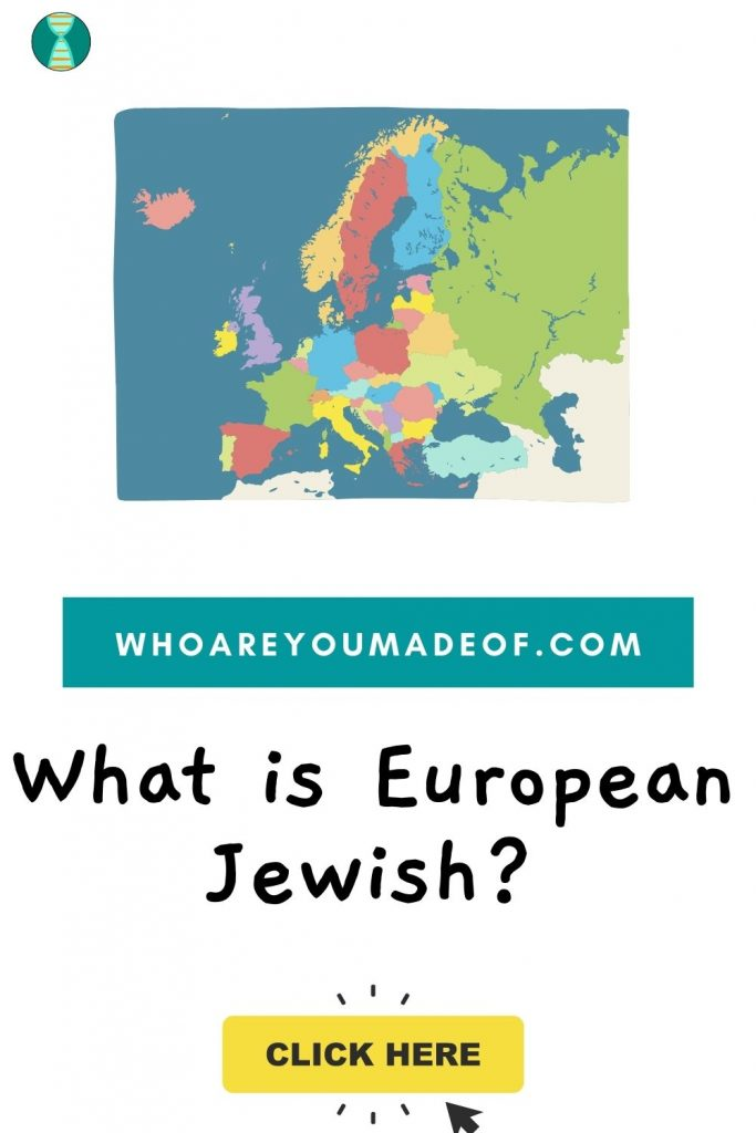 What is European Jewish?  Pinterest image with map of Europe