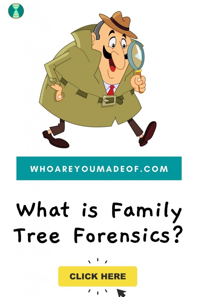 What is family tree forensics Pinterest image with detective and a magnifying glass
