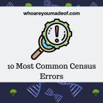 10 Most Common Census Errors