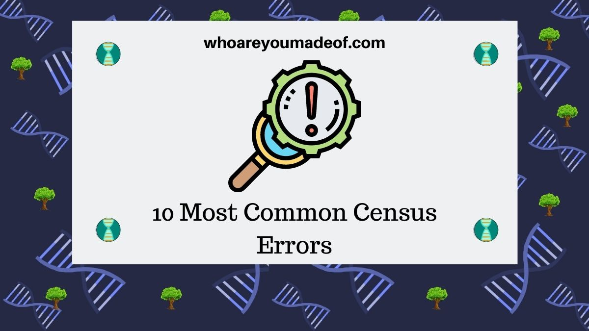 10 Most Common Census Errors