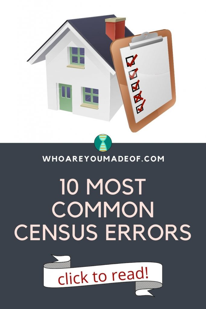 10 Most Common Census Errors Pinterest graphic with image of a house and a clipboard with red check marks