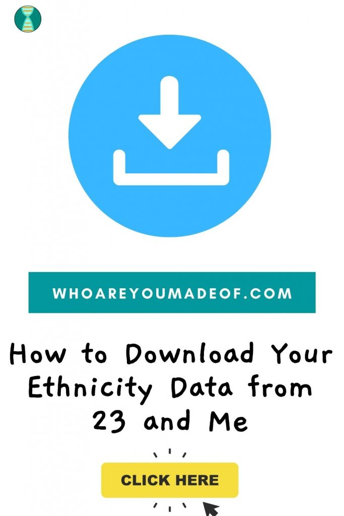 How to download ethnicity data from 23andMe Pinterest image with download graphic