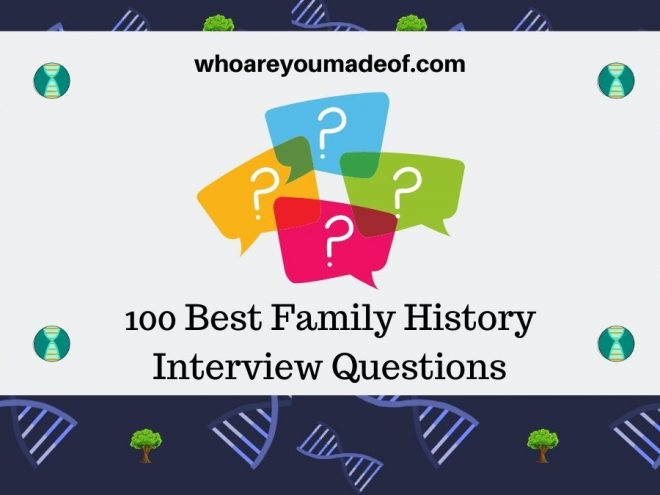 100 Best Family History Interview Questions